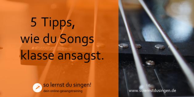 5 Tipps Songs ansagen